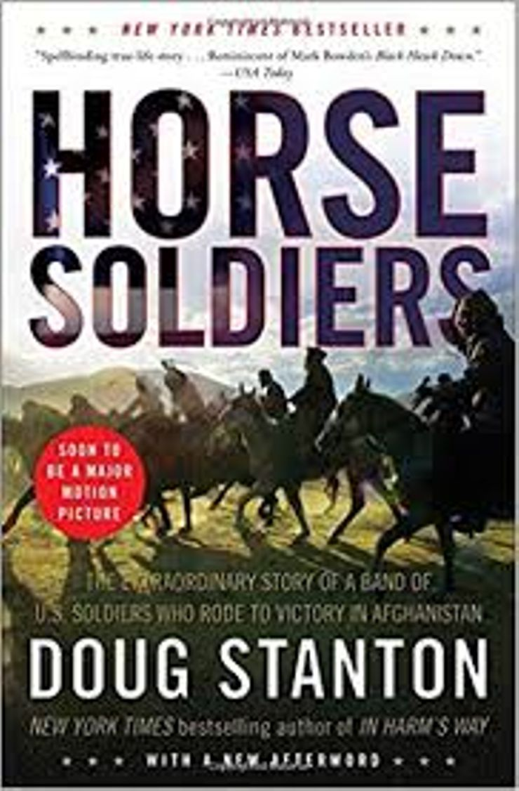 Buy Horse Soldiers: The Extraordinary Story of a Band of US Soldiers Who Rode to Victory in Afghanistan at Amazon