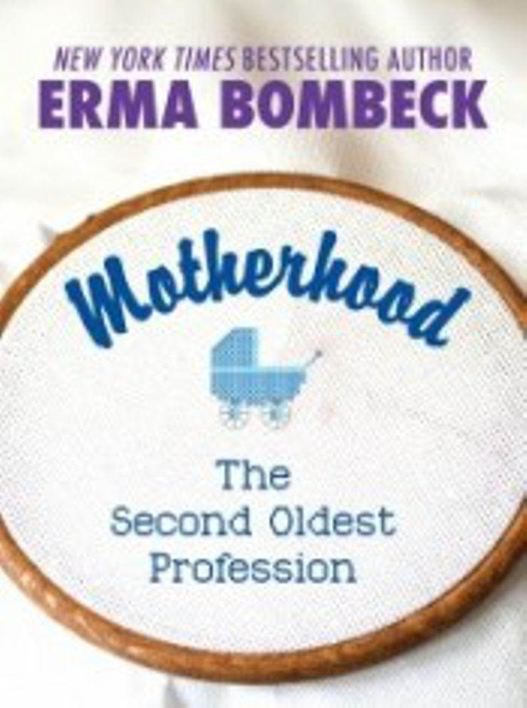 motherhood erma bombeck