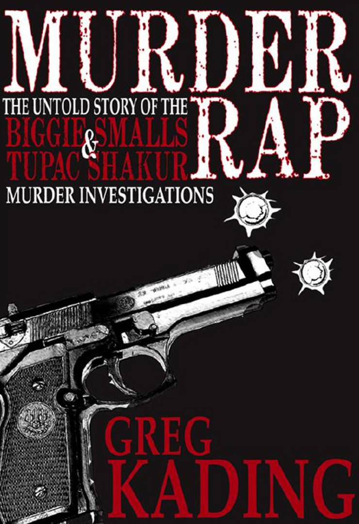 Buy Murder Rap: The Untold Story of the Biggie Smalls and Tupac Shakur Murder Investigations at Amazon
