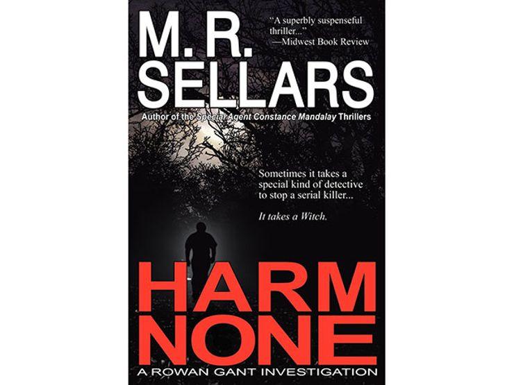 harm none by m.r. sellars