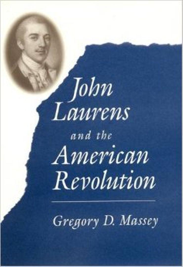Buy John Laurens and the American Revolution at Amazon
