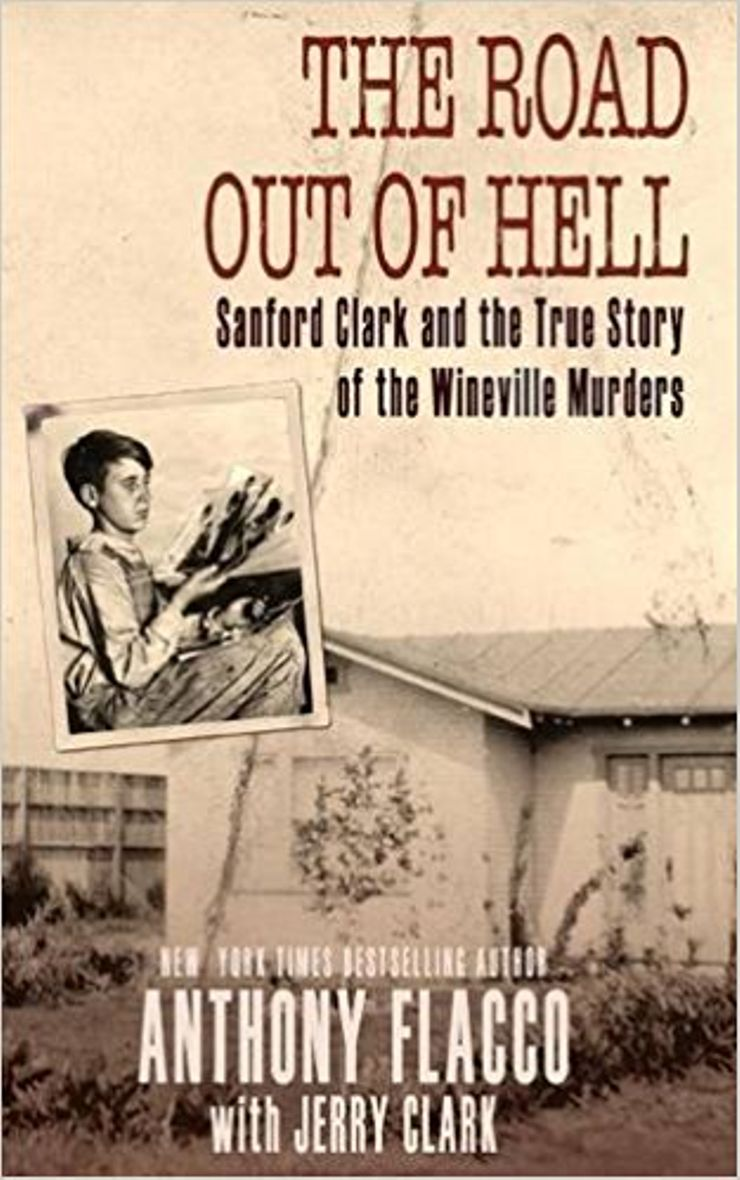 Buy The Road Out Of Hell: Sanford Clark and the True Story of the Wineville Murders at Amazon