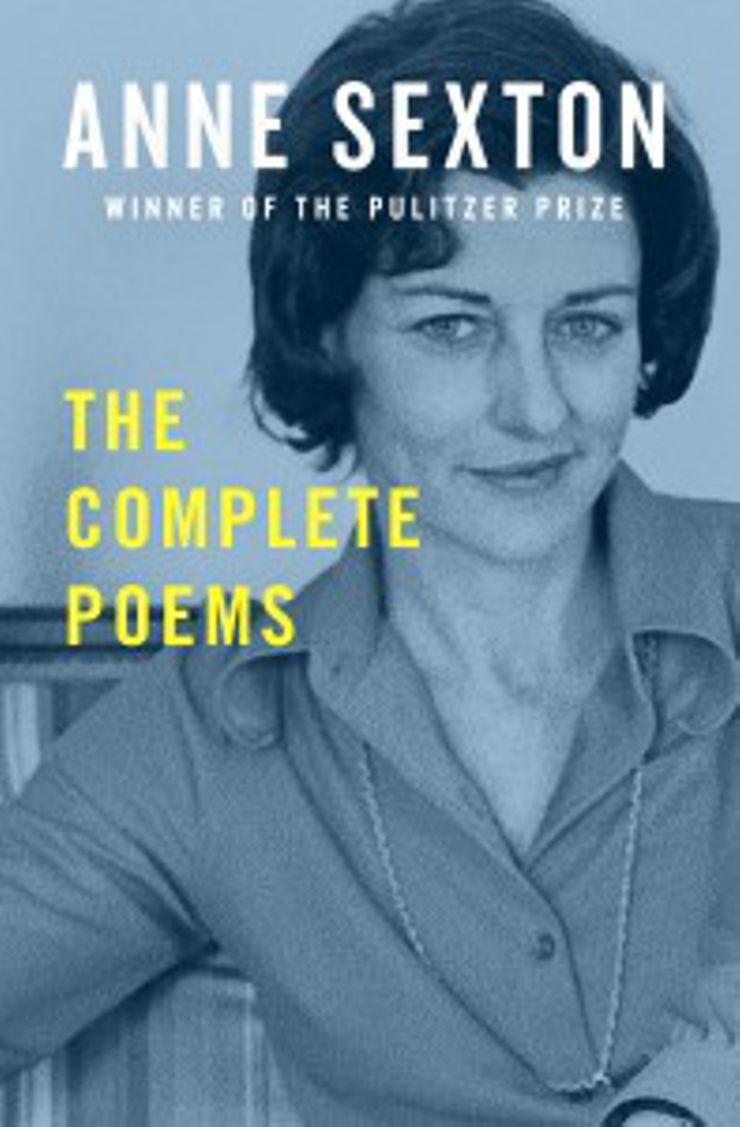 Poetry About Love and Healing The Complete Poems Anne Sexton