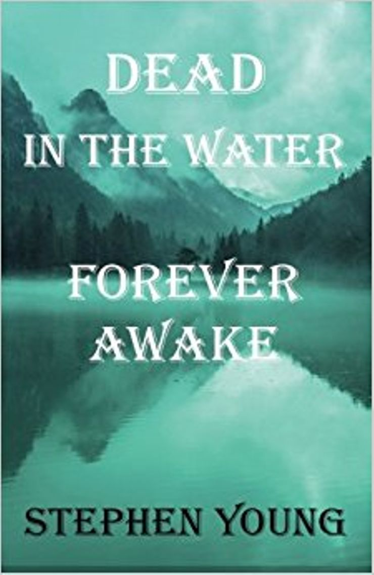 Buy Dead in the Water; Forever Awake at Amazon