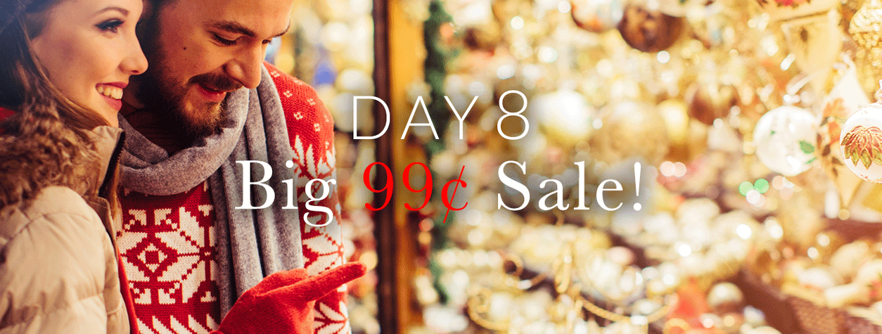 Day 8: Big 99¢ Sale!