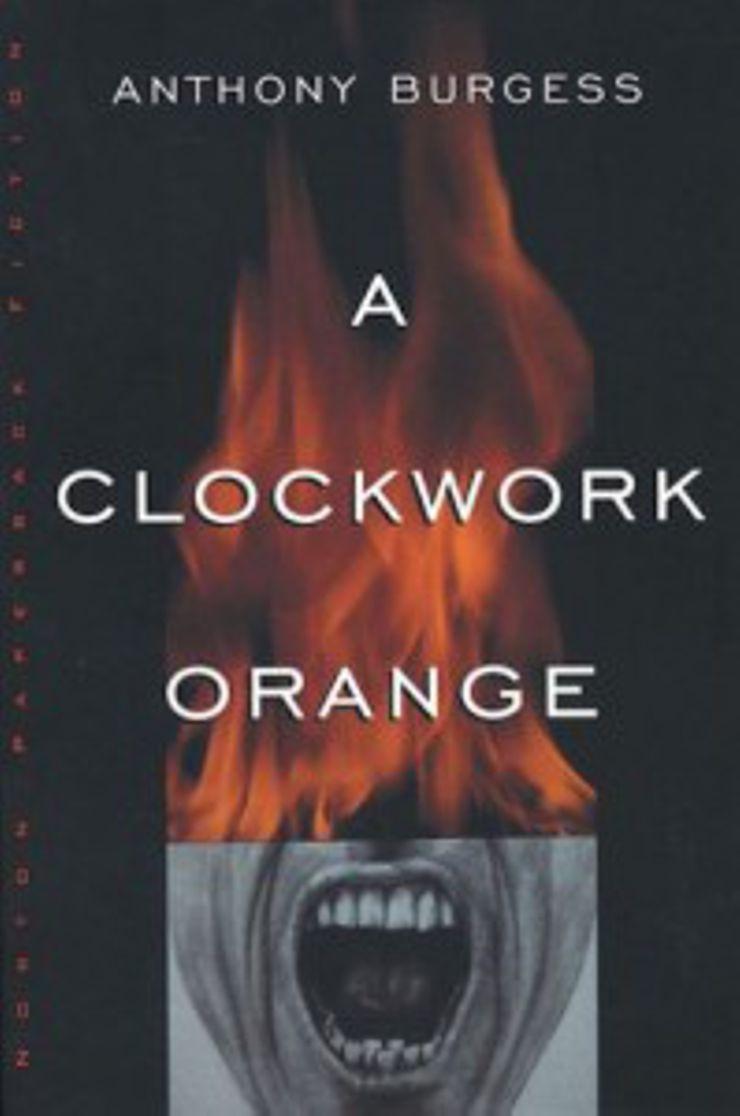 A Clockwork Orange, Anthony Burgess