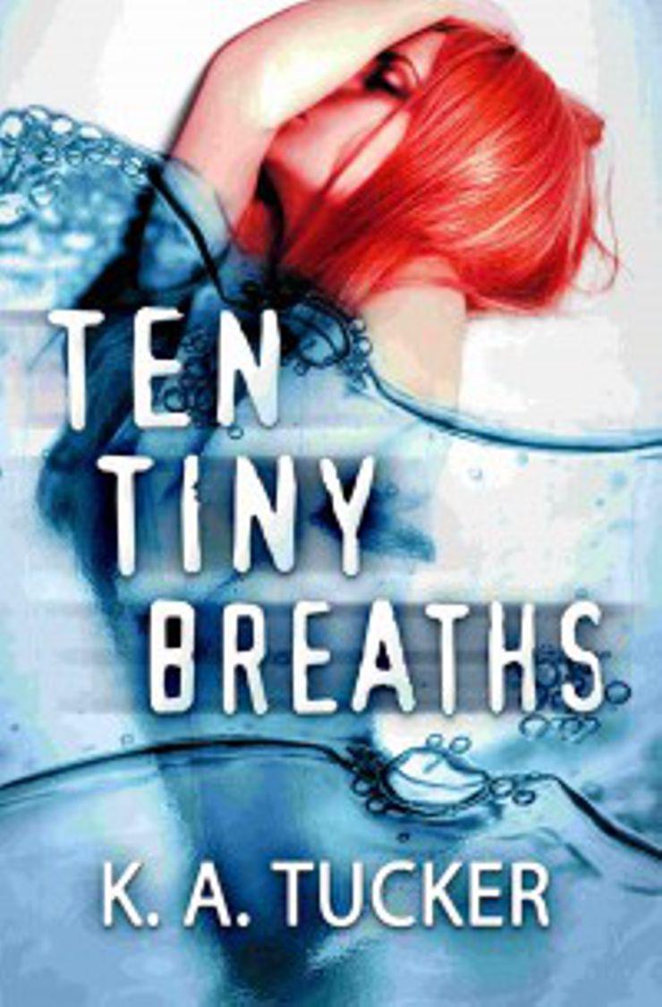 ten tiny breaths tucker