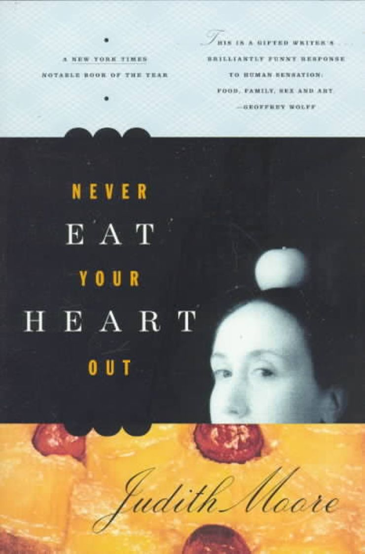 Buy Never Eat Your Heart Out at Amazon