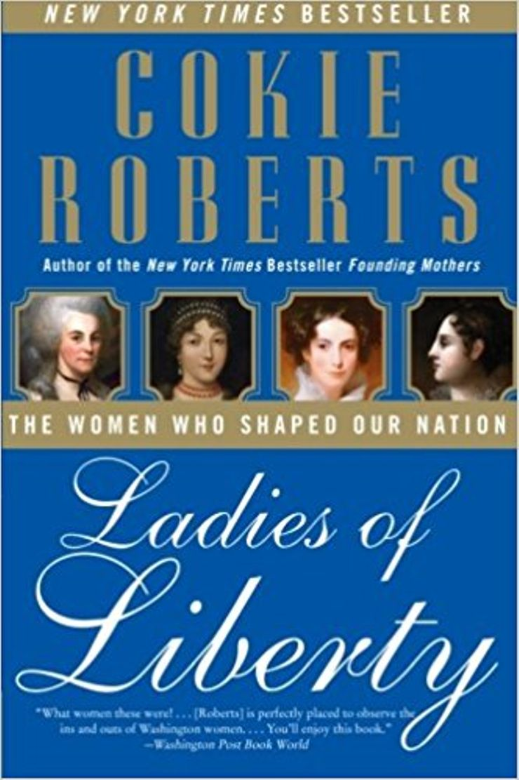 Buy Ladies of Liberty: The Women Who Shaped Our Nation at Amazon