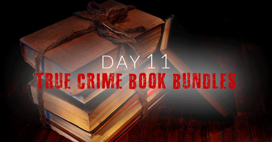 Day 11: Thrilling True Crime Book Bundles
