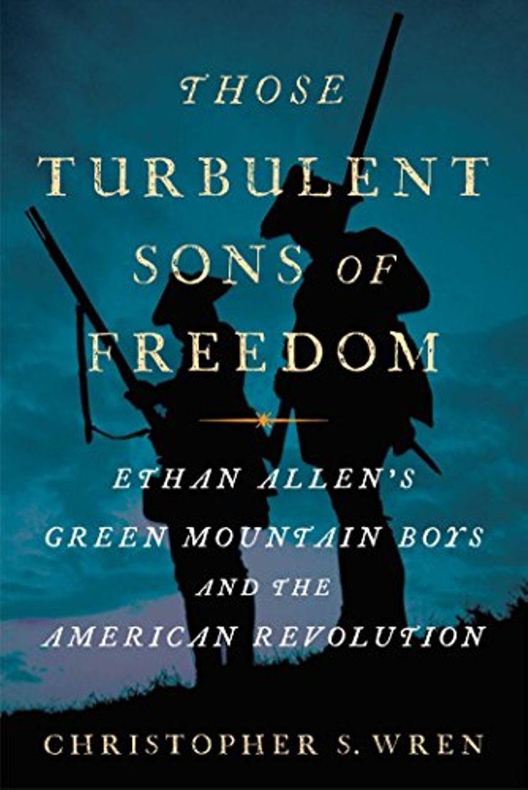Buy Those Turbulent Sons of Freedom at Amazon