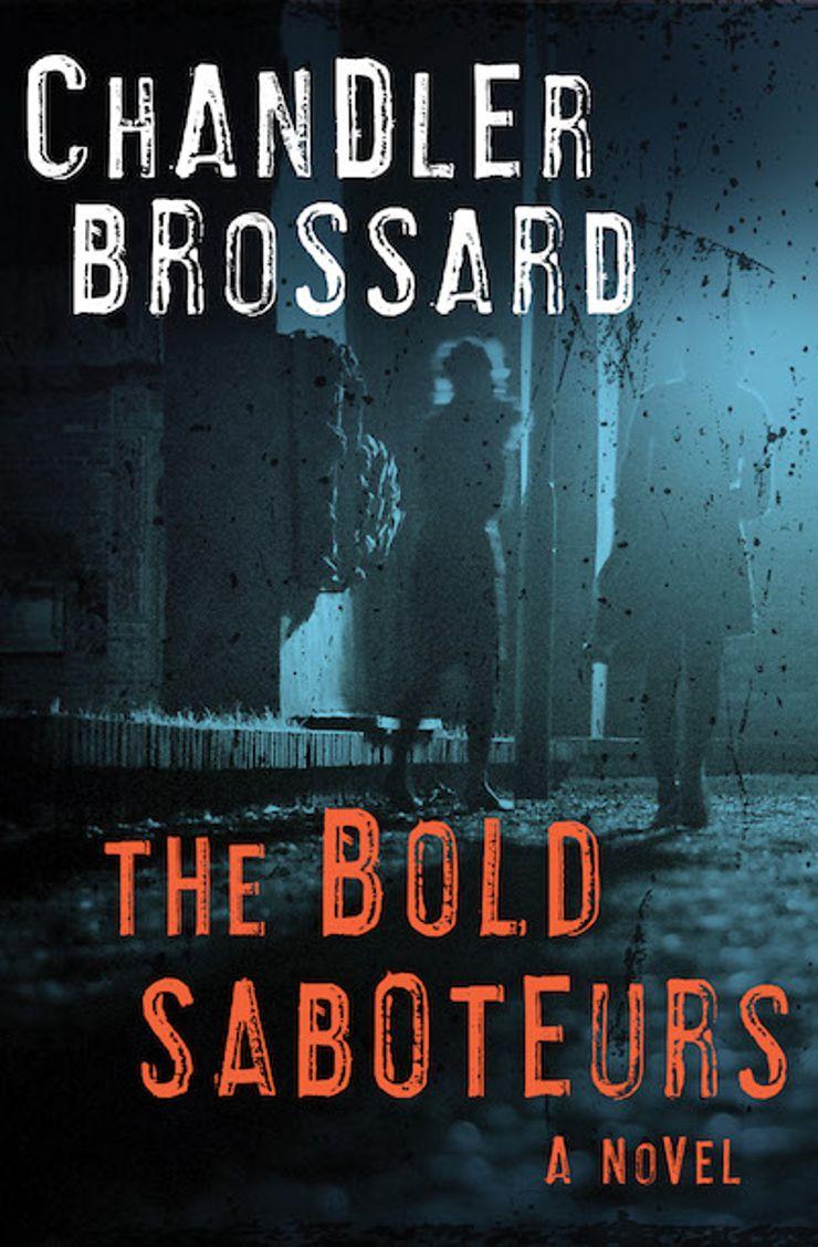 The Bold Saboteurs