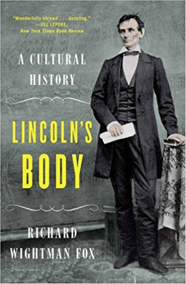 Buy Lincoln's Body: A Cultural History at Amazon