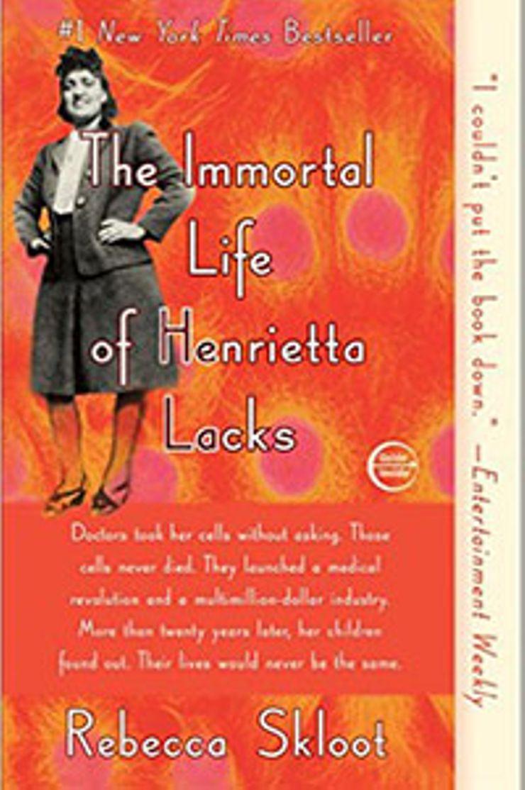 skloot immortal life henrietta lacks