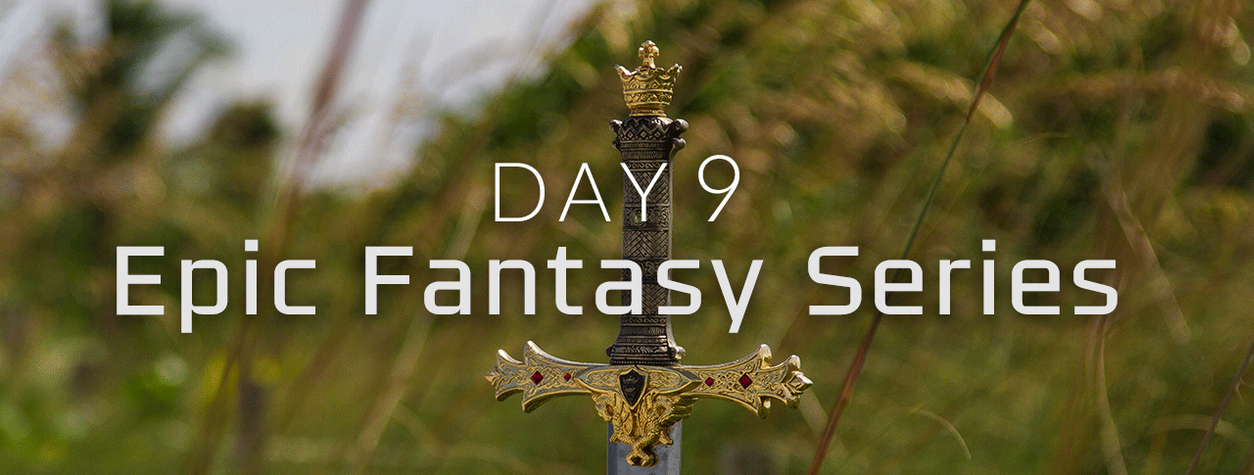 [EXPIRED] Day 9: Epic Fantasy Series