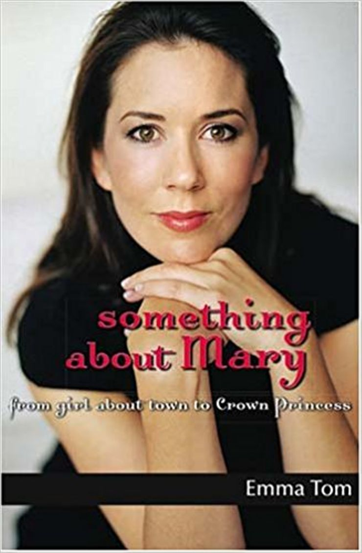 Buy Something About Mary: From Girl About Town to Crown Princess at Amazon