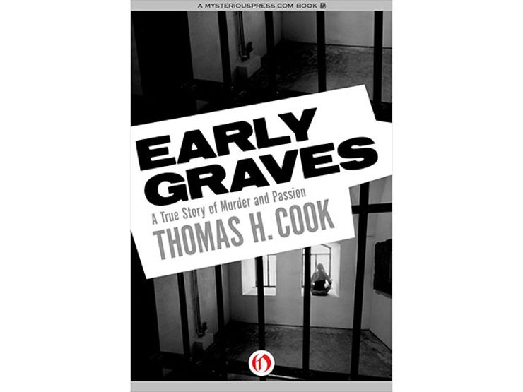 early graves, by thomas h. cook