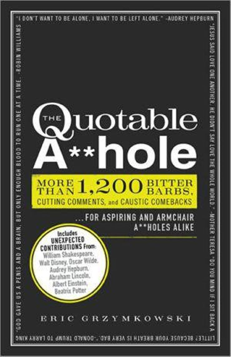Buy The Quotable A**hole at Amazon