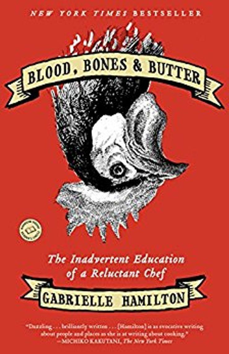 Buy Blood, Bones, & Butter at Amazon