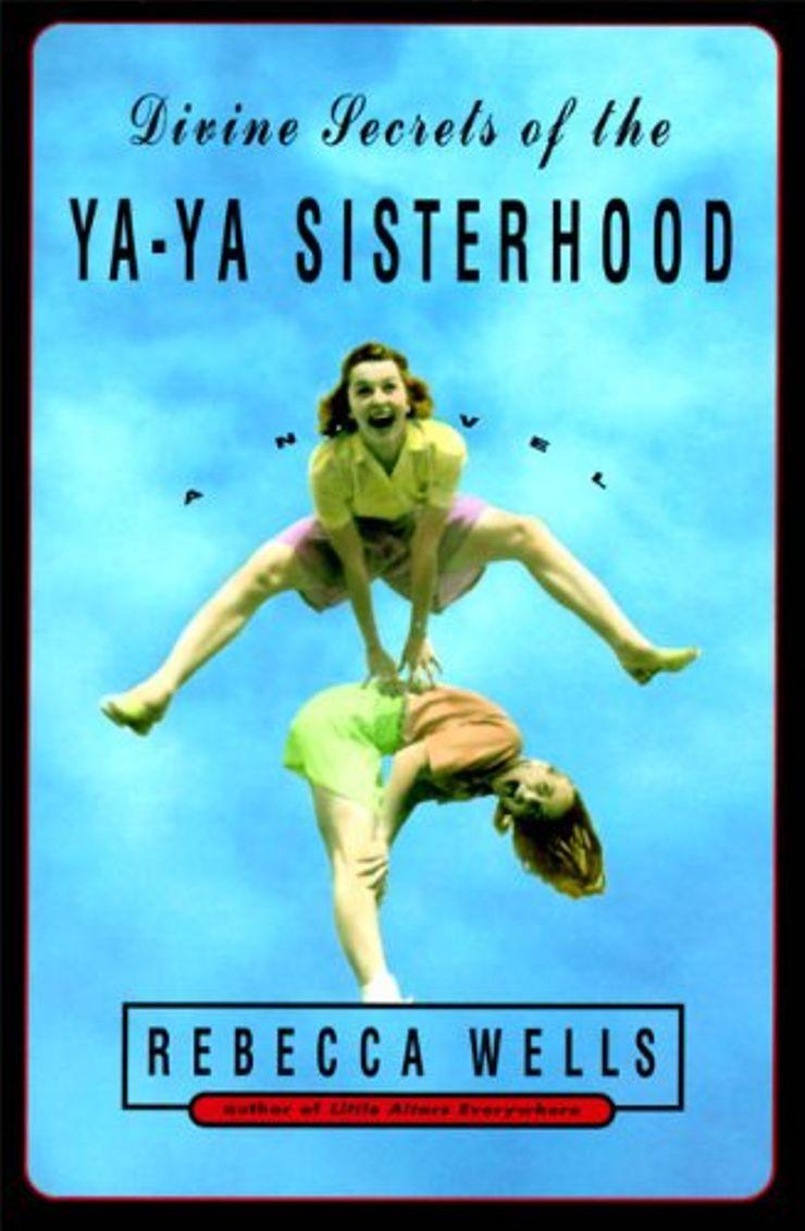 Buy Divine Secrets of the Ya-Ya Sisterhood at Amazon