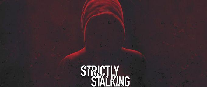 stalker stories strictly stalking