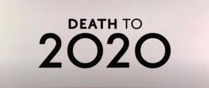 death to 2020 teaser feature