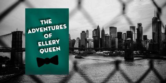 the adventures of ellery queen excerpt