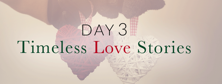 day_3_timeless_love_stories