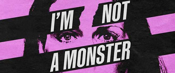 im-not-a-monster-podcast