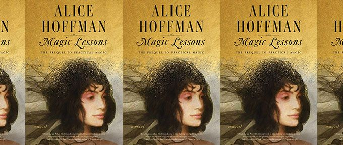 magic lessons by alice hoffman, a prequel to practical magic