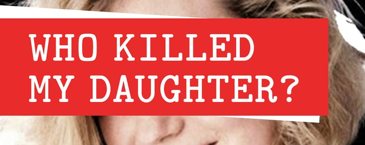 who_killed_my_daughter