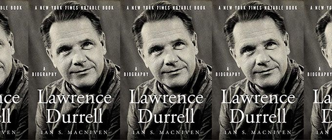 lawrence durrell biography by Ian S. MacNiven