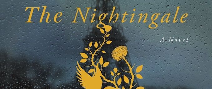 The Nightingale, a historical fiction book by Kristin Hannah