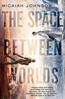 Buy The Space Between Worlds at Amazon