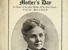 Anna Jarvis and the Surprising History of Mother's Day