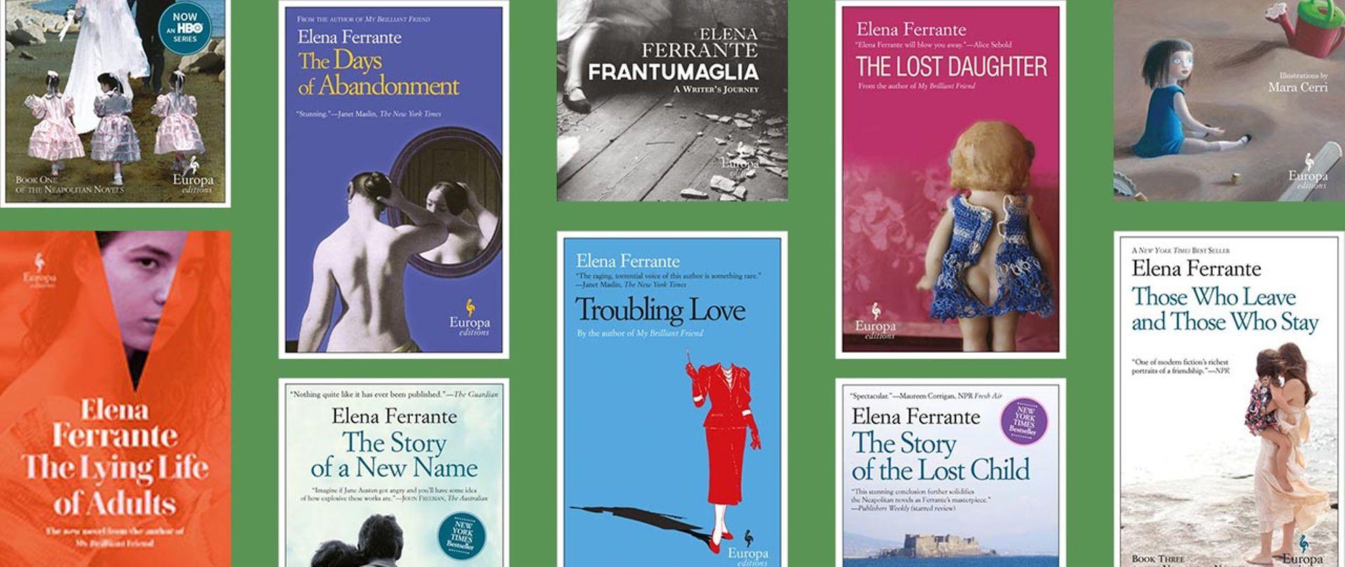 10 Elena Ferrante Books A Complete Guide